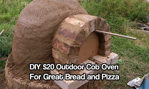DIY $20 Outdoor Cob Oven for Great Bread and Pizza