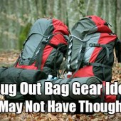 57 Bug Out Bag Gear Ideas You May Not Have Thought Of