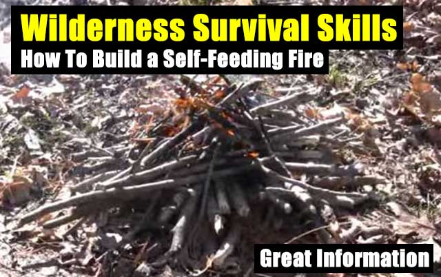 How To Build a Self-Feeding Fire