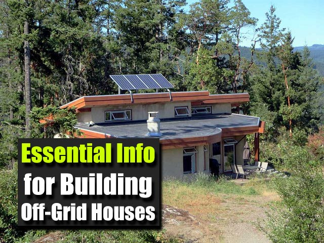 Essential Info for Building Off-Grid Houses