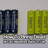 How To Bring Dead Ni-Cad Batteries Back To Life