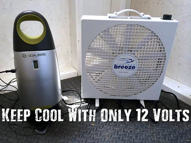 Keep Cool With Only 12 Volts - This fan moves a lot of air and really helps keep my man cave cool on hot days. It's small enough to store easily. All in all great for camping and a great investment.