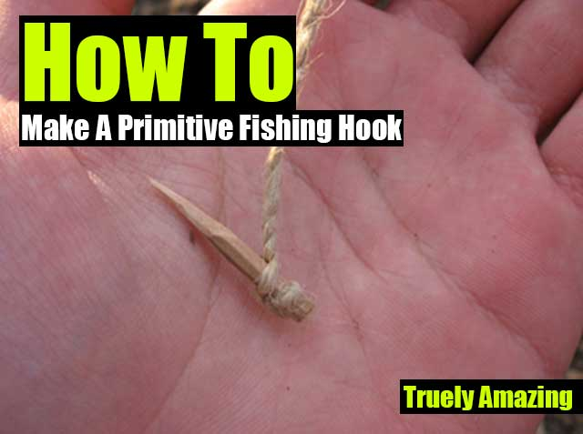 How To Make A Primitive Fishing Hook