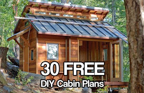 30 free diy cabin plans shtf prepping central