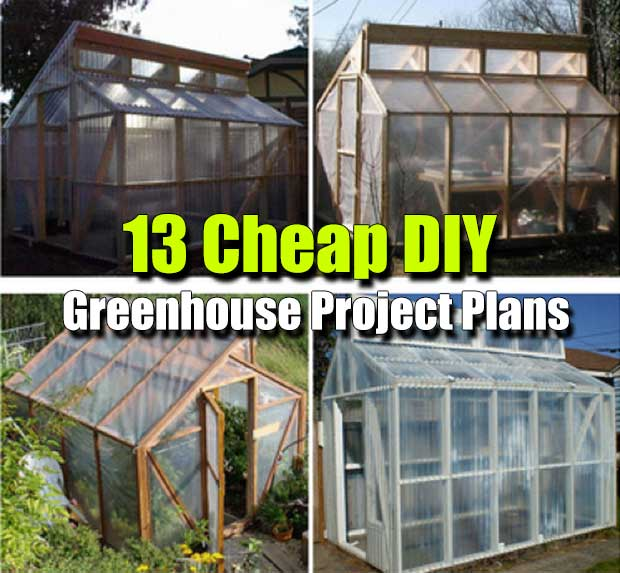 13 Cheap Diy Greenhouse Project Plans Shtf Amp Prepping