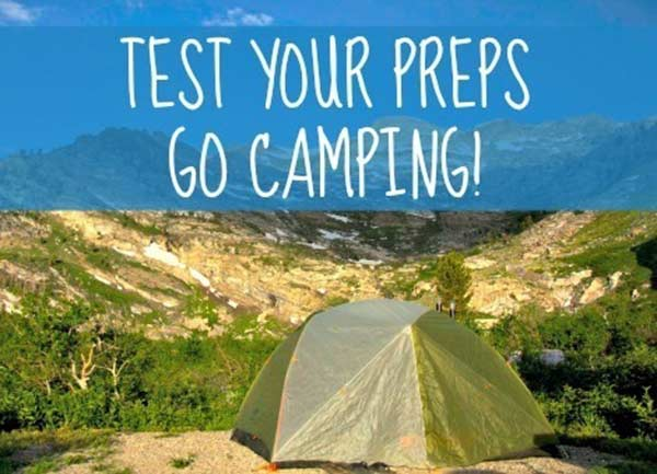 "Test Your Preps – Go Camping! - There are many ways to ""practice"" prepping but one of the most fun ways is to go camping. Not only can you test your gear, but you can also test your skill at fire-making, cooking outdoors, fishing and a whole lot more."