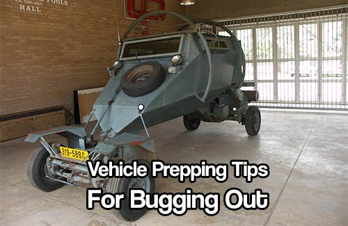 Vehicle Prepping Tips for Bugging Out - If you are bugging out it is very important you have a vehicle up to the task. You don't have to spend thousands upon thousands of your hard earned cash on keeping it prepped and ready.