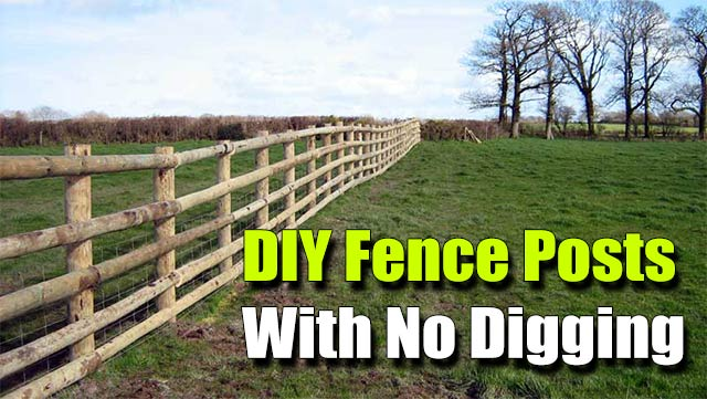 Diy fence posts with no digging shtf prepping central