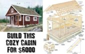 Build This Cozy Cabin For $6000 - I think it is safe to say we all could use a cabin in our life. The trouble is they can cost as much as a house.