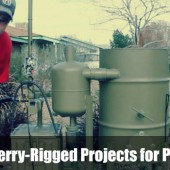 Top 10 Jerry-Rigged Projects for Preppers