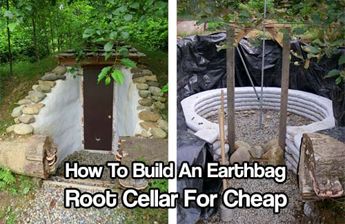 Shtf Shelter: How To Build An Earthbag Root Cellar For Cheap
