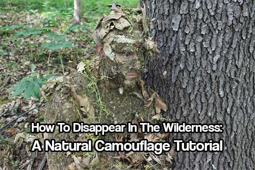 How To Disappear In The Wilderness: A Natural Camouflage Tutorial - Natural camouflage is obvious by its name but this is ultimately way better than man made paint or clothing. Use what is around you, blend in with not only the textures and colors but the smells.
