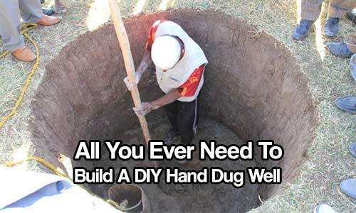 All You Ever Need To Build A DIY Hand Dug Well - If you do not have a means to get or purify water in a survival or SHTF situation your chances are very bleak and death would be very near at all times. If you own your own land you can potentially dig a well.