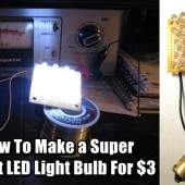 How To Make a Super Bright LED Light Bulb For $3
