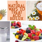 5 Natural Ways To Treat Acid Reflux