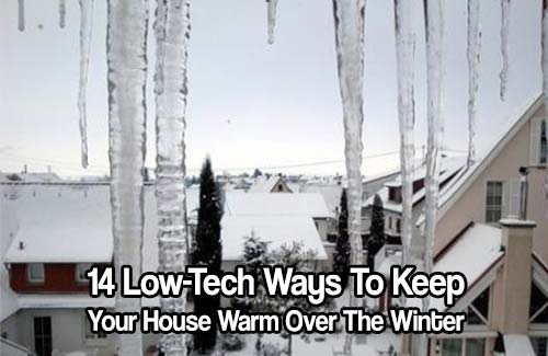 14 Low-Tech Ways To Keep Your House Warm Over The Winter