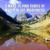 3 Ways to Find Bodies of Water in the Wilderness
