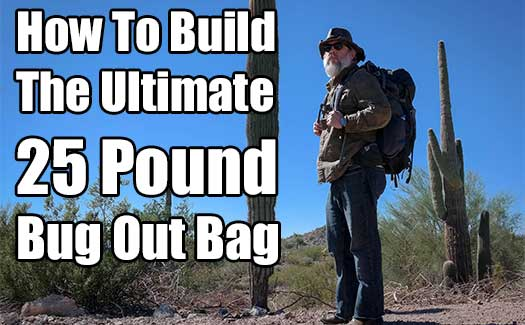 How To Build The Ultimate 25 Pound Bug Out Bag