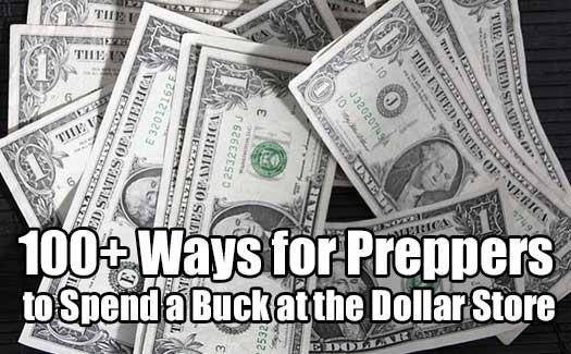 100+ Ways for Preppers to Spend a Buck at the Dollar Store - 100 items you can find at a dollar store. Print it off and maybe go stock-up on some or all of the items. Maybe even make a small kit for your friends and family for Christmas. The list contains items I never thought you could get for a dollar.