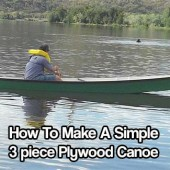 How To Make A Simple 3 piece Plywood Canoe