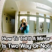 How To Tell If A Mirror Is Two Way Or Not
