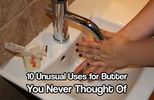 10 Unusual Uses for Butter You Never Thought Of
