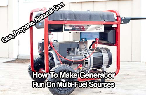 How To Make Generator Run On Multi-Fuel Sources