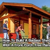 How To Build A Badass Shed With A Front Porch. Free Plans