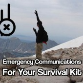 Emergency Communications for Your Survival Kit