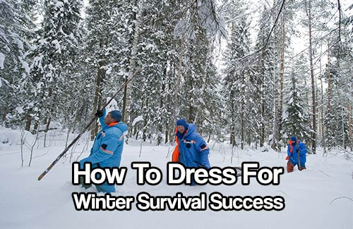 How To Dress For Winter Survival Success