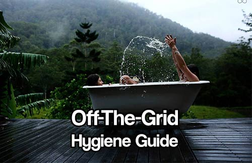 Off-The-Grid Hygiene Guide