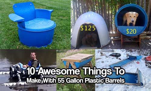 10 awesome things to make with 55 gallon plastic barrels