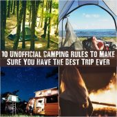 10 Unofficial Camping Rules To Make Sure You Have The Best Trip Ever