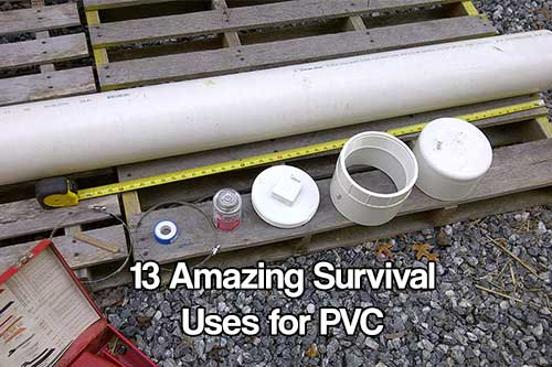 13 Amazing Survival Uses for PVC - If SHTF times would inevitably be very different, that's why I love to share these projects with you all. PVC is impervious to water and decay so it makes it perfect for storing food and water and even better PVC can be hidden underground too.
