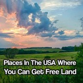Places In The USA Where You Can Get Free Land