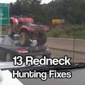 13 Redneck Hunting Fixes