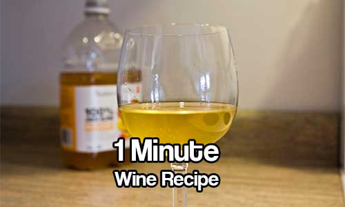 1 Minute Wine Recipe