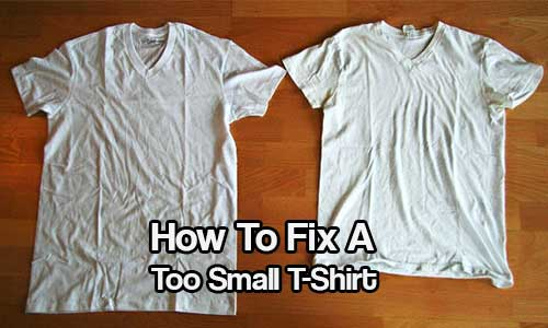 How To Fix A Too Small T-Shirt