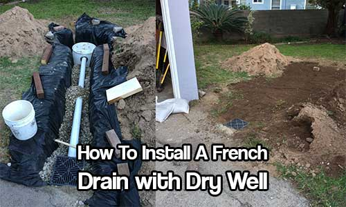 How To Install A French Drain With Dry Well Shtf