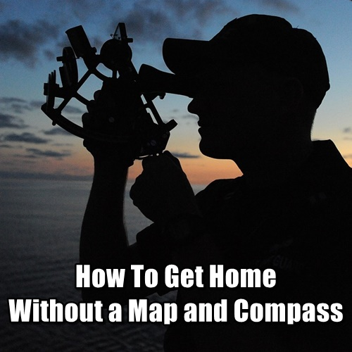 How To Get Home Without a Map and Compass