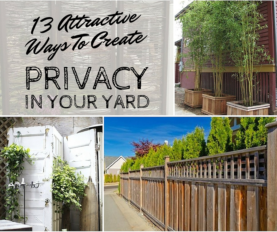 13 Attractive Ways To Create Privacy In Your Yard - If you live in a city or neighborhood you know the age old issue of no privacy.Fortunately, there are a lot of clever and attractive ways to create privacy in your yard.