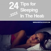 24 Tips for Sleeping In The Heat - We have our AC set at 79 (way too hot for me) so I have to resort to other methods of keeping cool enough to sleep at night. Sleeping in the nude just doesn't cut it. These tips will help tremendously!