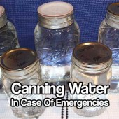 Canning Water In Case Of Emergencies