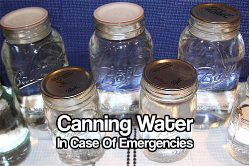 """Canning Water In Case Of Emergencies - I feel really silly looking at this because I am saying to myself """"why didn't I do this sooner"""". Water is the most important thing to have in an emergency so wouldn't it make sense to have some canned?"""