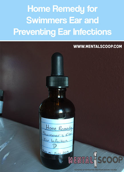Home Remedy for Swimmers Ear and Preventing Ear Infections - This is a really simple home remedy that I have used numerous times before on myself but only recently discovered it again. It is very simple to make and can last months if kept in a cool dark place.