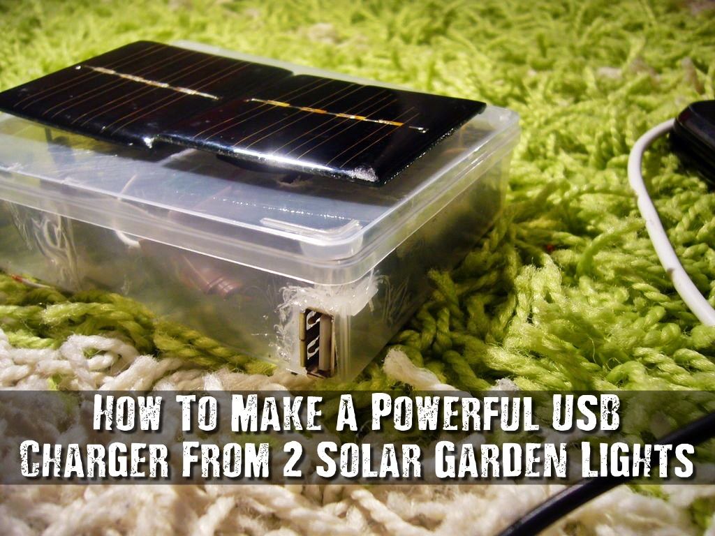 How To Make A Powerful USB Charger From 2 Solar Garden ...