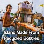 """Solar-Powered Island Made Out of 150,000 Recycled Bottles - This """"island"""" is made up of over 150,000 recycled plastic bottles all connected to bamboo frames, which makes the island very buoyant and stable. The island boasts a three-story house which has solar panels, three showers, a kitchen, two bedrooms, a wave-powered washing machine and even Internet. The bathroom functions as a dry compost ecological toilet."""