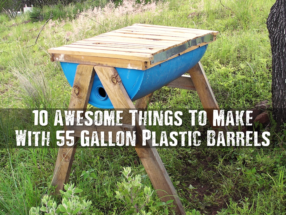 10 awesome things to make with 55 gallon plastic barrels shtf
