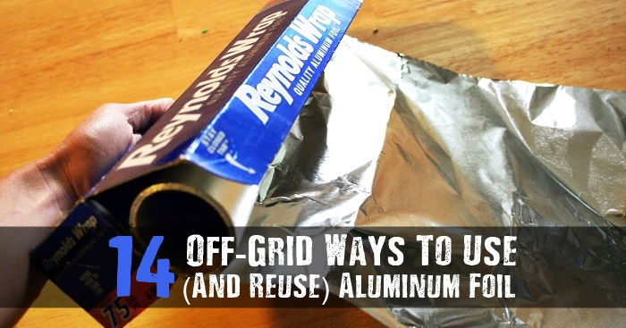 14 Off-Grid Ways To Use (And Reuse) Aluminum Foil - This article is why I always say it is important to have aluminum foil stockpiled in your house. This stuff is so darn handy to have around the house. Other prepping websites should make this known so more of us realize how handy it really is.