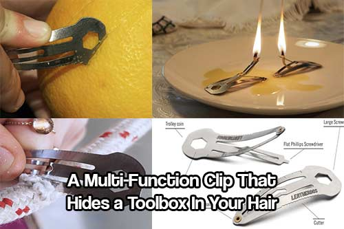 A Multi-Function Clip That Hides a Toolbox In Your Hair - This is aimed at the ladies but I guess this could be used by men too. A multi functional hair clip that doubles as a toolbox on the go! Screw drivers, wrench, trolley coin, ruler & cutting edge, all combined in this tiny hair clip.